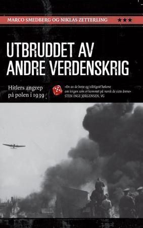 """""""Utbruddet av andre verdenskrig - Hitlers angrep på Polen i 1939"""" av Marco Smedberg"""