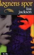 """Løgnens spor"" av Lisa Jackson"