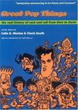 """Great Pop Things The Real History of Rock and Roll from Elvis to ""Oasis"""" av Colin B. Morton"