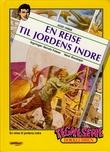 """""""Den siste mohikaner ; En reise til jordens indre"""" av James Fenimore Cooper"""