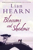 """Blossoms and shadows"" av Lian Hearn"
