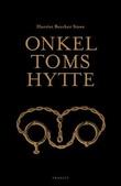 """""""Onkel Toms hytte - eller Livet blant de elendige"""" av Harriet Beecher Stowe"""
