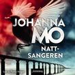 """""""Nattsangeren"""" av Johanna Mo"""