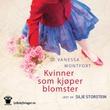 """""""Kvinner som kjøper blomster"""" av Vanessa Montfort"""
