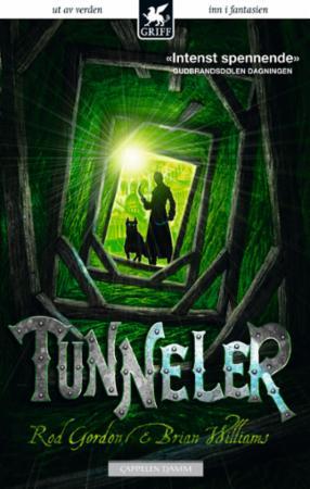 """""""Tunneler"""" av Roderick Gordon"""