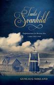 """""""Tante Svanhild - dagbokminner fra Betania Alta i tiden 1943-1949"""" av Gunlaug Nøkland"""