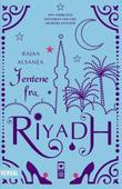 """Jentene fra Riyadh"" av Alsanea Rajaa"