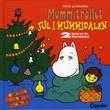 """""""Jul i Mummidalen ; Mummitrollet og spøkelseshuset"""" av Noomi Hebert"""