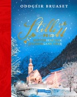 """""""Stille natt - historiene bak julesongane våre"""" av Oddgeir Bruaset"""