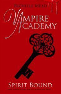 """Spirit bound - vampire academy 5"" av Richelle Mead"