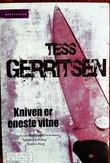"""""""Kniven er eneste vitne"""" av Tess Gerritsen"""