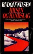 """""""Hilsen og håndslag"""" av Rudolf Nilsen"""