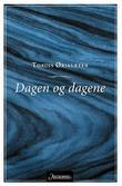 """""""Dagen og dagene"""" av Tordis Ørjasæter"""