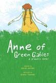 """""""Anne of Green Gables - a graphic novel"""" av Mariah Marsden"""