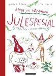 """""""Reven og Grisungen julespesial"""" av Bjørn F. Rørvik"""