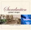 """""""Sarabråten godset i skogen"""" av Even Saugstad"""