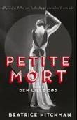 Omslagsbilde av Petite mort, eller Den lille død