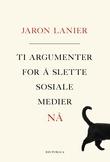 """""""Ti argumenter for å slette sosiale medier nå"""" av Jaron Lanier"""