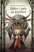 """""""Pøbler i pels og pyjamas"""" av Ingvild Bjerkeland"""
