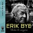 """""""Tilbake til sangene"""" av Erik Bye"""