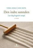 """""""Den indre samtalen - lær deg kognitiv terapi"""" av Torkil Berge"""