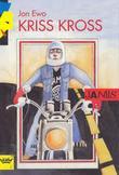 """""""Kriss Kross"""" av Jon Ewo"""