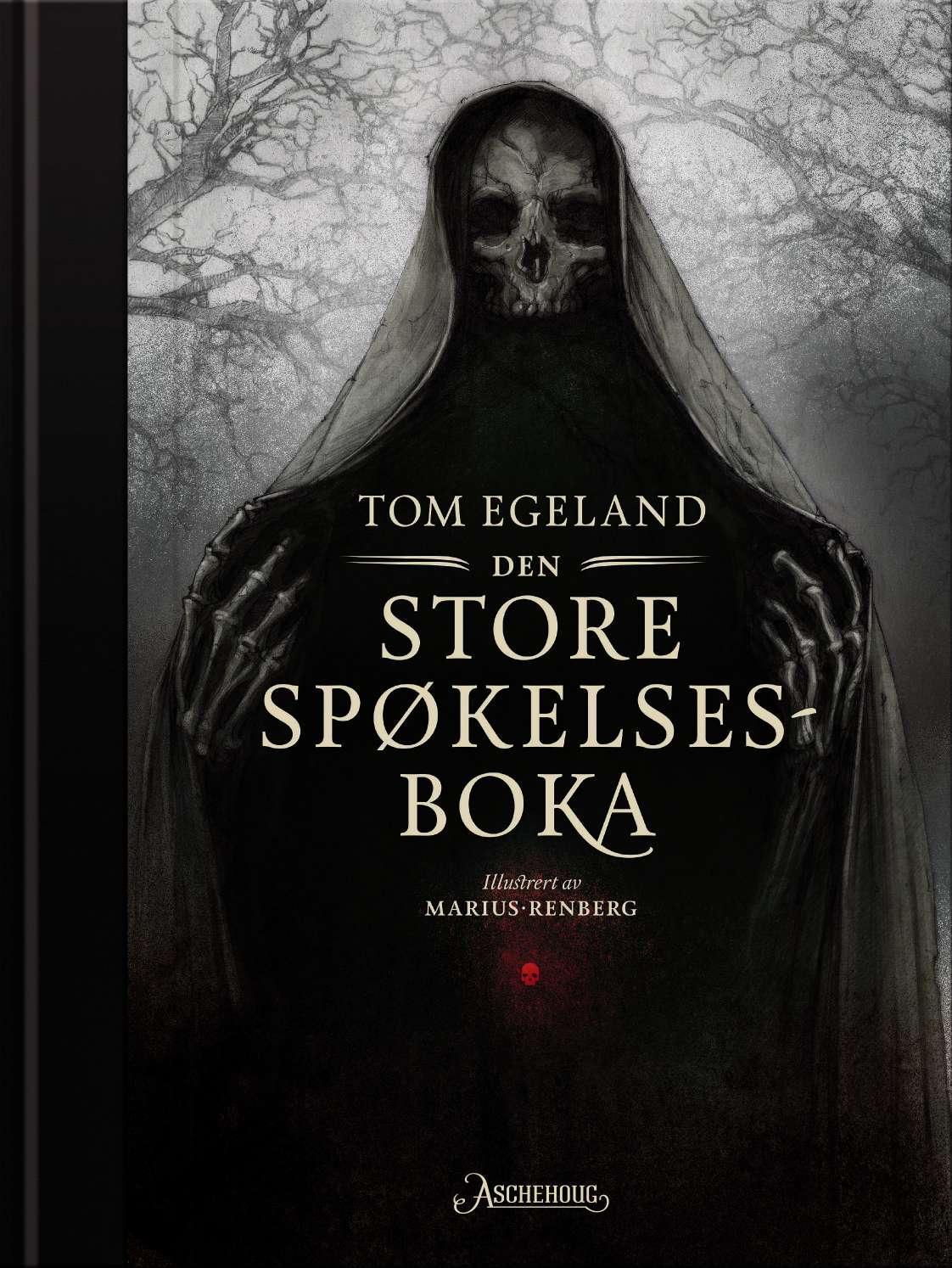 """""""Den store spøkelsesboka"""" av Tom Egeland"""