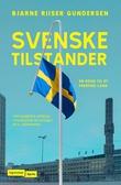 """""""Svenske tilstander - en reise til et fremmed land"""" av Bjarne Riiser Gundersen"""
