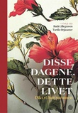 """""""Disse dagene, dette livet - dikt vi har sammen"""" av Ruth Lillegraven"""