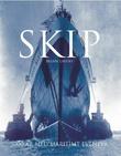 """""""Skip - 5000 år med maritimt eventyr"""" av Brian Lavery"""