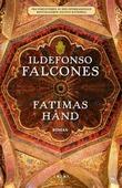 """""""Fatimas hånd"""" av Ildefonso Falcones"""