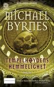 """""""Tempelhøydens hemmelighet"""" av Michael Byrnes"""