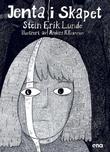 """""""Jenta i skapet"""" av Stein Erik Lunde"""