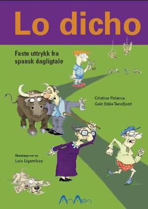 """Lo dicho - faste uttrykk fra spansk dagligtale"" av Cristina Palanca Melo"