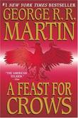 """A Feast for Crows (A Song of Ice and Fire, Book 4)"" av George R.R. Martin"