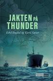 """""""Jakten på Thunder"""" av Eskil Engdal"""
