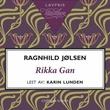 """Rikka Gan"" av Ragnhild Jølsen"