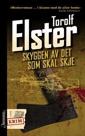 """""""Skyggen av det som skal skje"""" av Torolf Elster"""