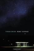 """Foran Orion - dikt"" av Rune Tuverud"