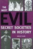 """""""The Most Evil Secret Societies in History"""" av Shelley Klein"""