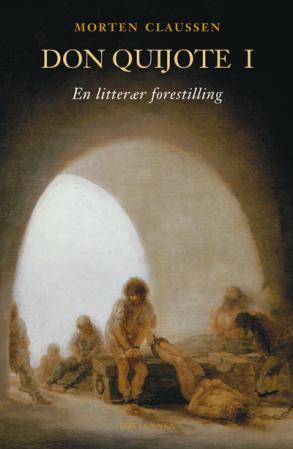 """Don Quijote I - en litterær forestilling"" av Morten Claussen"
