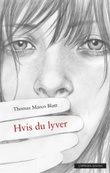"""""""Hvis du lyver"""" av Thomas Marco Blatt"""