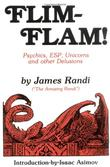 """Flim-Flam! Psychics, ESP, Unicorns, and Other Delusions"" av James Randi"