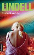 """Sukkerdøden kriminalroman"" av Unni Lindell"