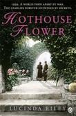 """""""Hothouse flower"""" av Lucinda Riley"""