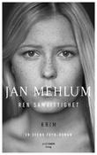 """""""Ren samvittighet - en kriminalroman"""" av Jan Mehlum"""