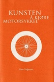 """""""Kunsten å kjøre motorsykkel"""" av Finn Valgermo"""