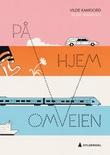 """""""På omveien hjem"""" av Vilde Kamfjord"""