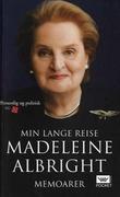"""""""Min lange reise - memoarer"""" av Madeleine Albright"""