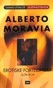 """""""Erotiske fortellinger og Det du vet"""" av Alberto Moravia"""
